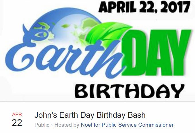Today Come To Solar Powered PSC Candidate John Noels Earth Day Birthday Fundraiser